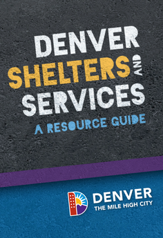 Image of the Cover of the Denver Shelters and Services Resource Guide with the Denver logo.